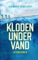 Kloden under vand 2 - Atomzonen - Ida-Marie Rendtorff