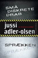 Små diskrete drab / Sprækken - Jussi Adler-Olsen