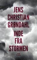 Inde fra stormen - Jens Christian Grøndahl