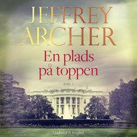 En plads på toppen - Bind 1 - Jeffrey Archer