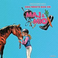 Maj & Mío - Den første bog - Kirsten Sonne Harild