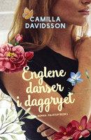 Englene danser i daggryet - Camilla Davidsson