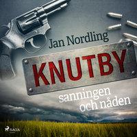 Knutby – sanningen och nåden - Jan Nordling