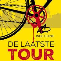 De laatste Tour - Inge Duine