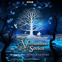 Verbundene Seelen - Band 1: Jenna & Drystan - Nica Stevens