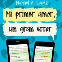 Mi primer amor, un gran error - Nahuel López