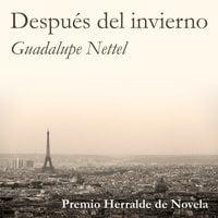 Después del invierno - Guadalupe Nettel