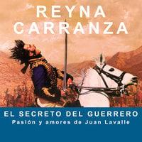 El secreto del guerrero - Reyna Carranza