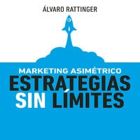 Marketing Asimétrico - Álvaro Rattinger