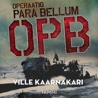 Operaatio Para Bellum - Ville Kaarnakari