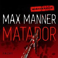Matador - Max Manner