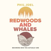 Redwoods and Whales - Phil Joel