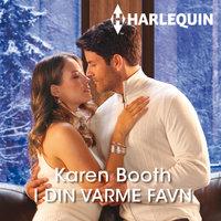 I din varme favn - Karen Booth