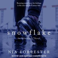 Snowflake - Nia Forrester