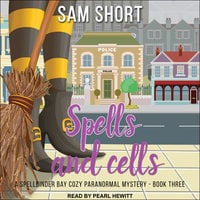 Spells and Cells - Sam Short