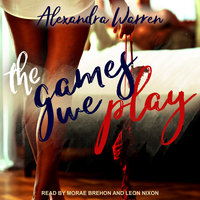 The Games We Play - Alexandra Warren