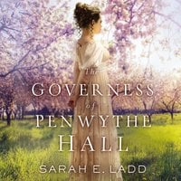 The Governess of Penwythe Hall - Sarah E. Ladd