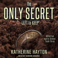 The Only Secret Left to Keep - Katherine Hayton