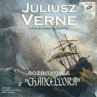 """Rozbitkowie z """"Chancellora"""" - Juliusz Verne"""