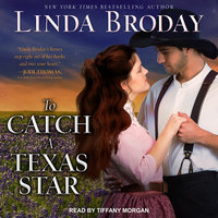 To Catch a Texas Star - Linda Broday