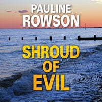 Shroud of Evil - Pauline Rowson