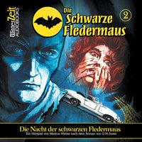 Die schwarze Fledermaus - Folge 2: Die Nacht der schwarzen Fledermaus - Markus Winter