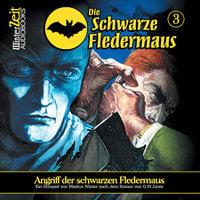 Die schwarze Fledermaus - Folge 3: Angriff der schwarzen Fledermaus - Markus Winter