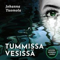 Tummissa vesissä - Johanna Tuomola