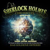 Sherlock Holmes Chronicles - Oster Special: Das goldene Osterei - Sir Arthur Conan Doyle, K.P. Walter, Martin Winter