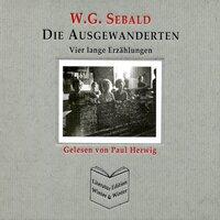Die Ausgewanderten - Vier lange Erzählungen - W.G. Sebald