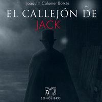 El callejón de Jack - dramatizado - Juaquim Colomer