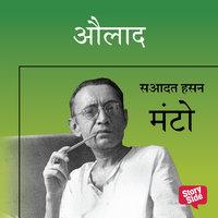 AULAAD - Sadat Hasan Manto