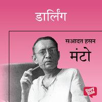 DARLING - Sadat Hasan Manto
