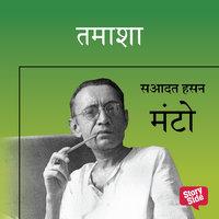 TAMASHA - Sadat Hasan Manto