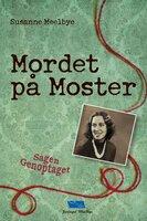 Mordet på Moster Sagen Genoptaget - Susanne Meelbye