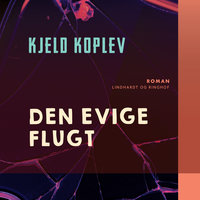 Den evige flugt - Kjeld Koplev