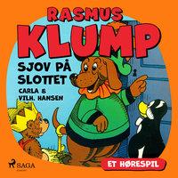 Rasmus Klump - sjov på slottet (hørespil) - Carla Hansen,Vilhelm Hansen