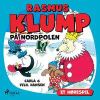 Rasmus Klump på Nordpolen (hørespil) - Carla Hansen, Vilhelm Hansen