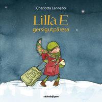 Lilla E ger sig ut på en resa - Charlotta Lannebo