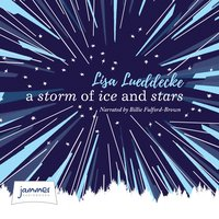 A Storm of Ice and Stars - Lisa Lueddecke