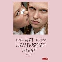 Het Leningrad-dieet - Wlada Kolosowa