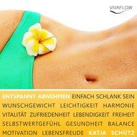 Entspannt Abnehmen und dauerhaft schlank sein - Katja Schütz