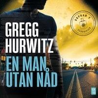 En man utan nåd - Gregg Hurwitz