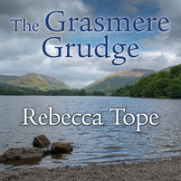 The Grasmere Grudge - Rebecca Tope