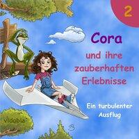 Cora und ihre zauberhaften Erlebnisse - Teil 2: Ein turbulenter Ausflug - Kigunage