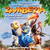 Zambezia: In jedem steckt ein kleiner Held! - Gerrit Schmidt-Foß
