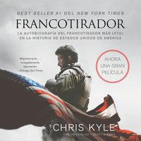 Francotirador (American Sniper - Spanish Edition) - Chris Kyle