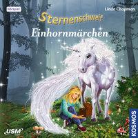 Sternenschweif: Einhornmärchen - Linda Chapman
