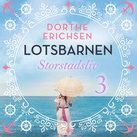 Storstadsliv - Dorthe Erichsen