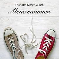 Alene sammen - Charlotte Glaser Munch